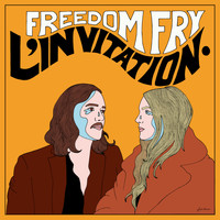 Freedom Fry - L' Invitation
