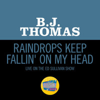 B.J. THOMAS - Raindrops Keep Fallin' On My Head (Live On The Ed Sullivan Show, January 25, 1970)