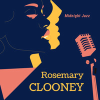 Rosemary Clooney - Midnight Jazz