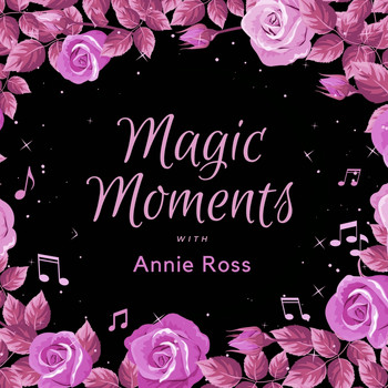 Annie Ross - Magic Moments with Annie Ross