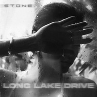 Stone - Long Lake Drive (Explicit)