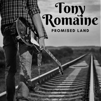 Tony Romaine - Promised Land