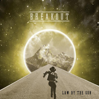Law by the Gun - Breakout