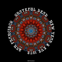 Grateful Dead - NYE In San Francisco (Live 1972)