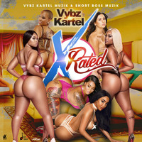 Vybz Kartel - X-Rated (Explicit)
