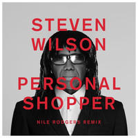 Steven Wilson - PERSONAL SHOPPER (Nile Rodgers Remix)