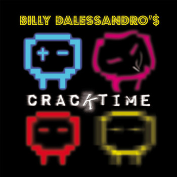 Billy Dalessandro - Cracktime