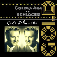 Rudi Schuricke - Golden Age of Schlager