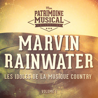 Marvin Rainwater - Les idoles de la musique country : Marvin Rainwater, Vol. 1