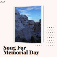 Patriotic Songs - Song for Memorial Day
