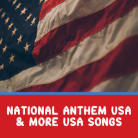 Star Spangled Banner - National Anthem USA & More USA Songs