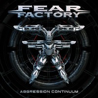 Fear Factory - Aggression Continuum (Explicit)