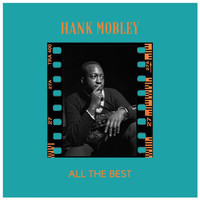 Hank Mobley - All the Best