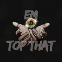 eM - Top That (Explicit)