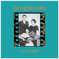 The Carter Family - All the Best (Explicit)