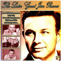 Jim Reeves - The Later Great Jim Reeves