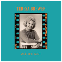Teresa Brewer - All the Best