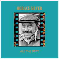 Horace Silver - All the Best