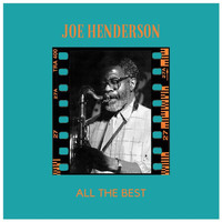 Joe Henderson - All the Best