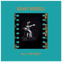 Kenny Burrell - All the Best