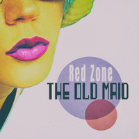 Red Zone - The Old Maid