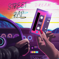 Dream - Street Rap (Explicit)