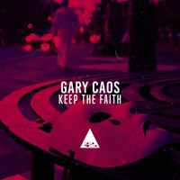 Gary Caos - Keep the Faith
