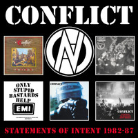 Conflict - Statements Of Intent 1982-87 (Explicit)