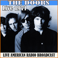 The Doors - Live 1971 (Live)