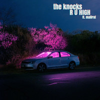 The Knocks - R U HIGH (feat. Mallrat)