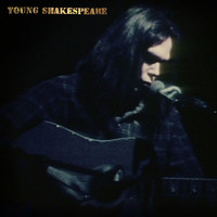 Neil Young - Young Shakespeare (Live)