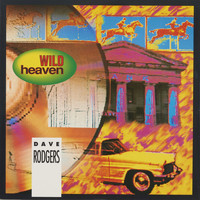 Dave Rodgers - Wild Heaven