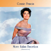Connie Francis - More Italian Favorites (Remastered 2021)