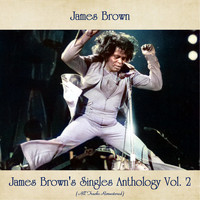 James Brown - James Brown's Singles Anthology, Vol. 2 (All Tracks Remastered)