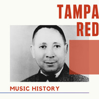 Tampa Red - Tampa Red - Music History