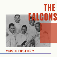 The Falcons - The Falcons - Music History