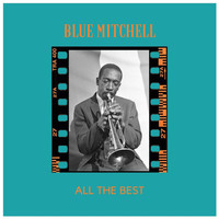 Blue Mitchell - All the Best