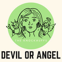 The Knockauffs - Devil or Angel