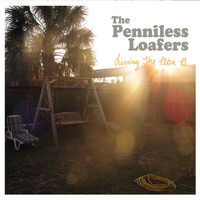 The Penniless Loafers - Living the Plan B