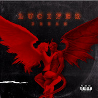 Dream - Lucifer (Explicit)