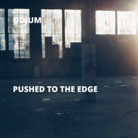 Odium - Pushed to the Edge