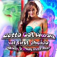 First Choice - Gotta Get Away (Mikey Parkay Remix)