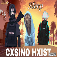 Sleep - Cxsino Hxist (Explicit)