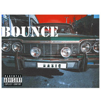 Basic - Bounce (Explicit)