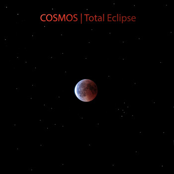 Cosmos - Total Eclipse