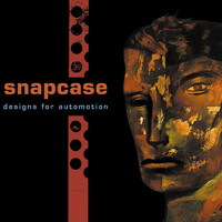 Snapcase - Designs For Automation