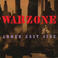 Warzone - Lower East Side (Explicit)