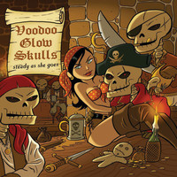 Voodoo Glow Skulls - Steady As She Goes