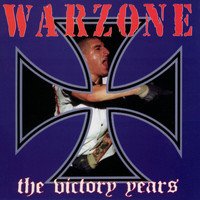Warzone - The Victory Years (Explicit)