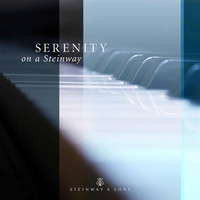Various Artists - Serenity on a Steinway